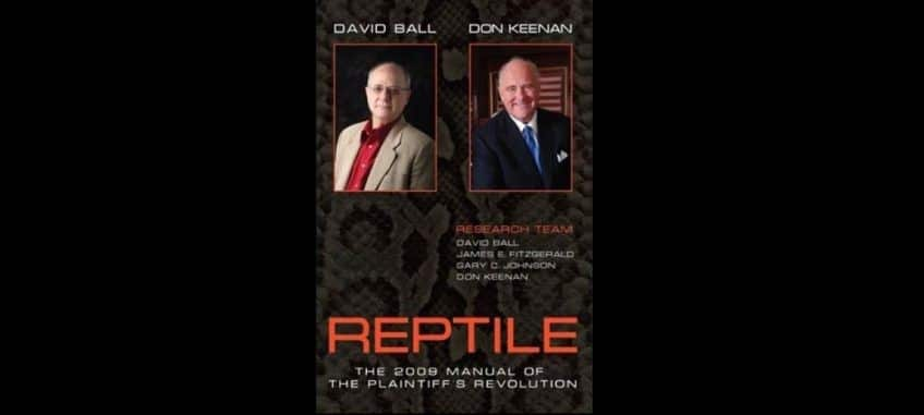 "Defense Lawyers Complain About ""Reptile"" Plaintiffs"